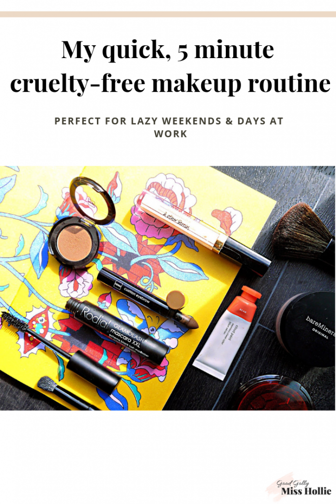 My quick, 5 minute cruelty-free makeup routine